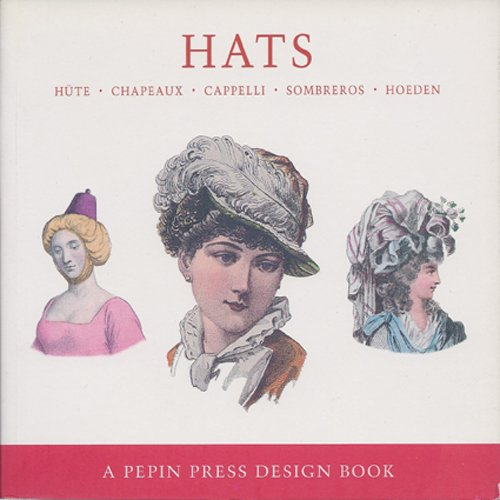 9780896762312: Hats: Hute, Chapeaux, Capelli, Sombreros, Hoeden