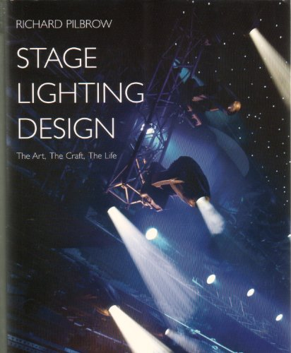 9780896762350: Stage Lighting Design: The Art, the Craft, the Life