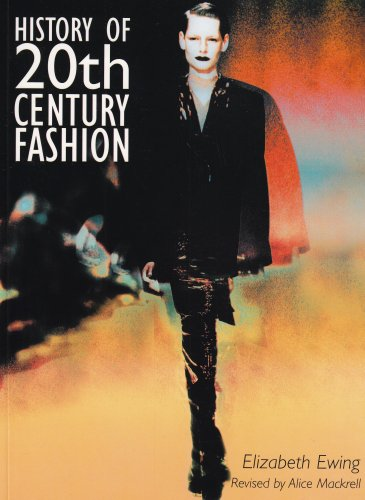 History of 20th Century Fashion: Ewing, Elizabeth; Mackrell, Alice