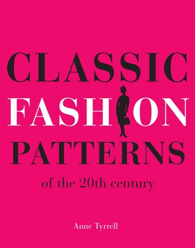 9780896762633: Classic Fashion Patterns of the 20th Century