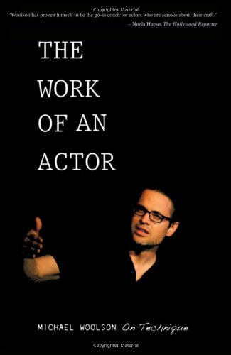 9780896762640: The Work of an Actor: Michael Woolson on Technique