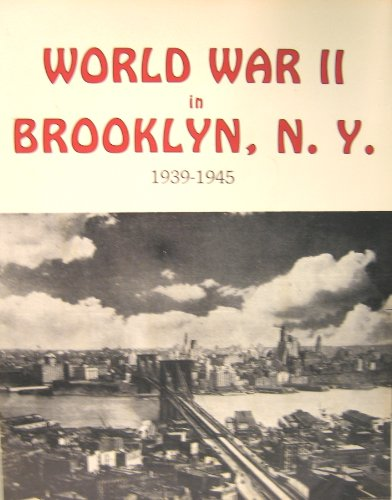 WW II in Brooklyn (0896770478) by Inc. Staff Historical Briefs
