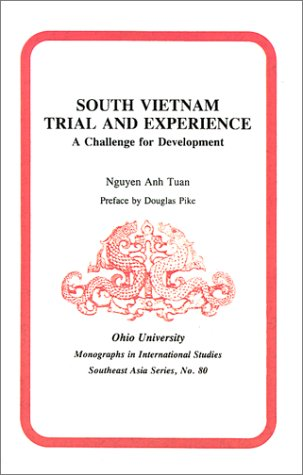 South Vietnam: Trial and Experience: A Challenge for Development: Anh Tuan Nguyen
