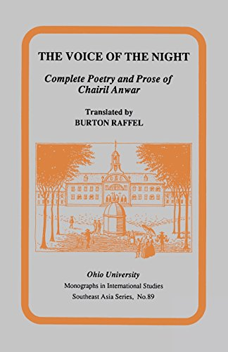 9780896801707: The Voice of the Night: Complete Poetry and Prose of Chairil Anwar (Research in International Studies - Southeast Asia Series)
