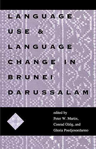 9780896801936: Language Use & Language Change in Brunei Darussalam: Mis Sea#100 (Ohio RIS Southeast Asia Series)
