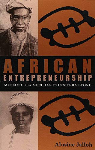 9780896802070: African Entrepreneurship: Muslim Fula Merchants in Sierra Leone (Ohio RIS Africa Series)