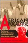 9780896802087: African Apocalypse: The Story of Nontetha Nkwenkwe, a Twentieth-Century South African Prophet (Ohio RIS Africa Series)