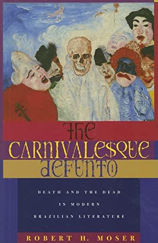 9780896802582: The Carnivalesque Defunto: Death and the Dead in Modern Brazilian Literature (Ohio RIS Latin America Series)