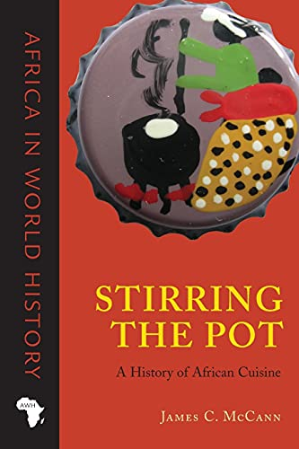 9780896802728: Stirring the Pot: A History of African Cuisine