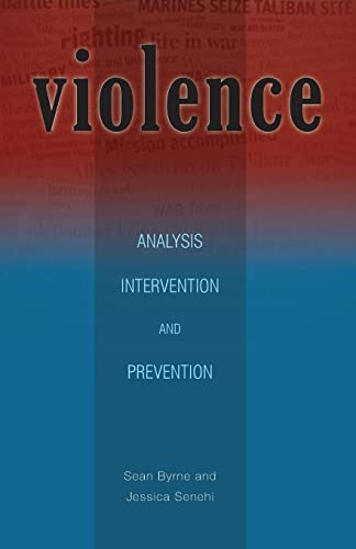 9780896802858: Violence: Analysis, Intervention, and Prevention (Ohio RIS Global Series)