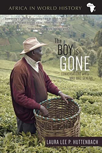 The Boy Is Gone: Conversations With a: Huttenbach, Laura Lee