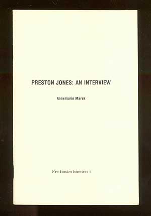 Preston Jones, an interview (New London interviews): Annemarie Marek