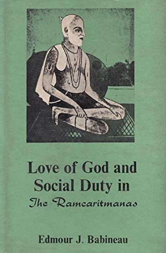 9780896840508: Love of God and Social Duty in the Ramoaritmanas