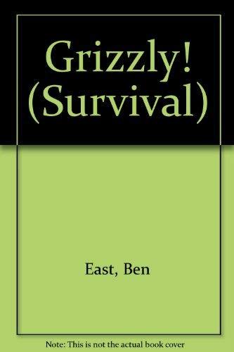 Grizzly! (Survival): Ben East, John