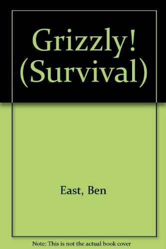 9780896860452: Grizzly! (Survival)
