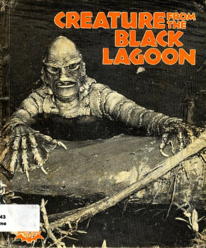 Creature from the Black Lagoon (Monsters Series): Thorne, Ian; Schroeder, Howard