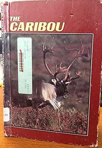 The Caribou (Wildlife, Habits & Habitat): Jerolyn Ann Nentl,
