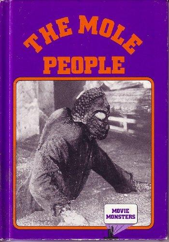The Mole People (Movie Monster Series): Green, Carl R., Sanford, William R., Schroeder, Howard