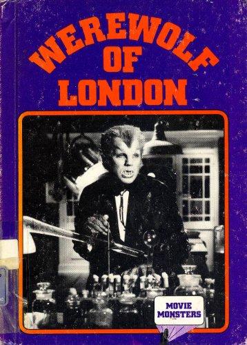 9780896862654: Werewolf of London (Movie Monsters Series)