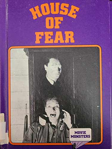 9780896863118: House of Fear (Movie monsters)