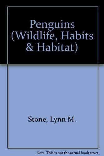 9780896863262: Penguins (Wildlife, Habits & Habitat)