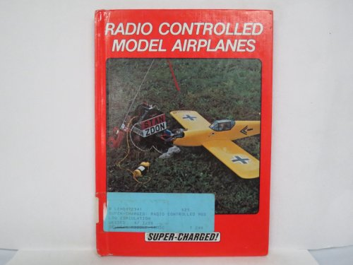9780896863781: Radio Controlled Model Airplanes (Super Charged)