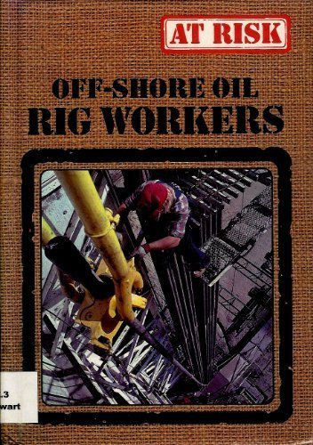 Off-Shore Oil Rig Workers (At Risk Series): Stewart, Gail