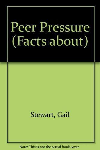 9780896864443: Peer Pressure (Facts About Series)