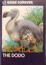 The Dodo (Gone Forever Series): Sanford, William R.;