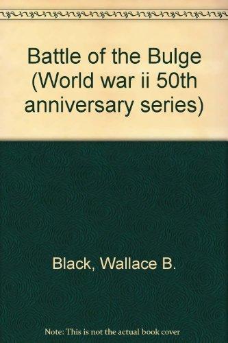 Battle of the Bulge (World War II: Wallace B. Black,