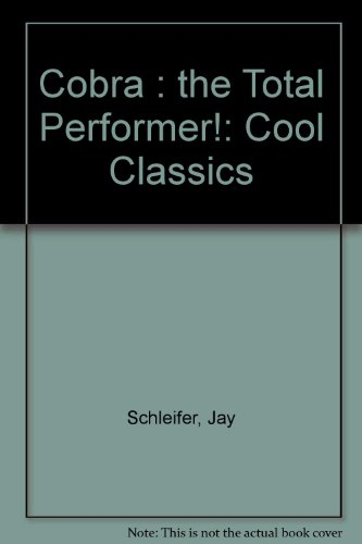 Cool Classics: Cobra: The Total Performer!: Schleifer, Jay