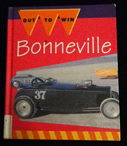 Bonneville!: Quest for the Land Speed Record (Out to Win): Schleifer, Jay