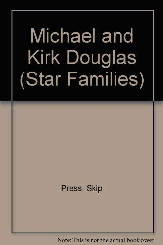 Michael and Kirk Douglas (Star Families): Skip Press