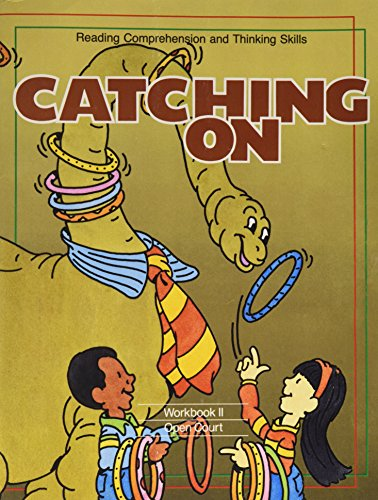 Catching on: Grade 2 : Reading Comprehension and Thinking Skills (9780896889170) by Carl Bereiter