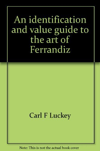 An identification and value guide to the art of Ferrandiz (9780896890138) by Carl F Luckey