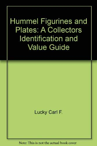 9780896890428: Hummel figurines & plates: A collectors identification and value guide