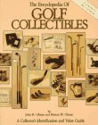 THE ENCYCLOPEDIA OF GOLF COLLECTIBLES: Olman, John M. and Morton W. Olman. Fwd. Ben Crenshaw