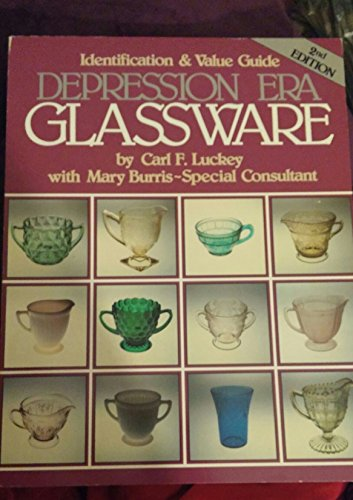 9780896890602: An Identification and Value Guide to Depression-Era Glassware