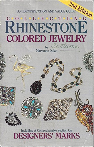 9780896890701: Collecting Rhinestone and Colored Jewelry: An Identification and Value Guide