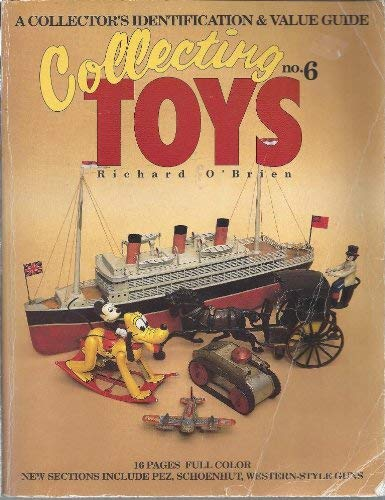 9780896890947: Collecting Toys: A Collector's Identification & Value Guide (O'Brien's Collecting Toys)