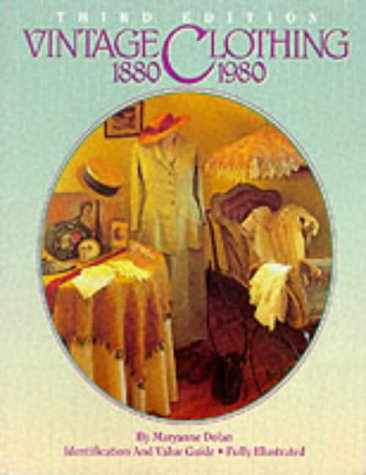 9780896891098: Vintage Clothing, 1880-1980: Identification and Value Guide