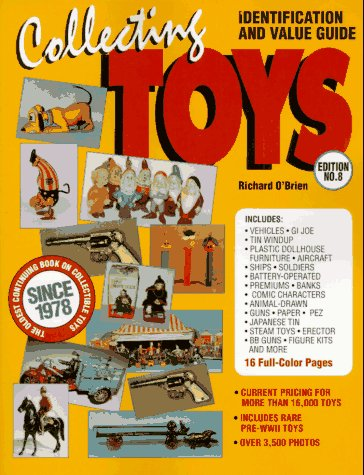 9780896891234: Collecting Toys: Identification and Value Guide (O'Brien's Collecting Toys)