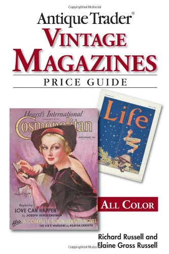 9780896891562: Antique Trader Vintage Magazines Price Guide