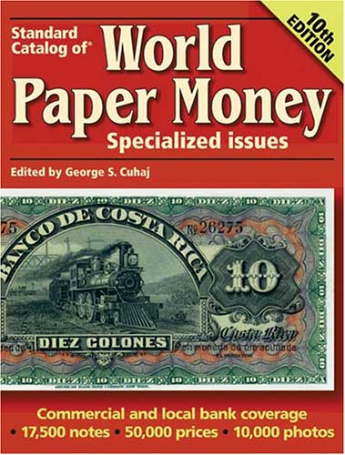 9780896891616: Standard Catalog Of World Paper Money Specialized Issues