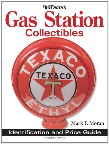 Warman's Gas Station Collectibles Identification and Price Guide