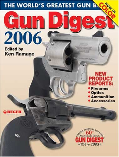 9780896891685: Gun Digest 2006: The World's Greatest Gun Book