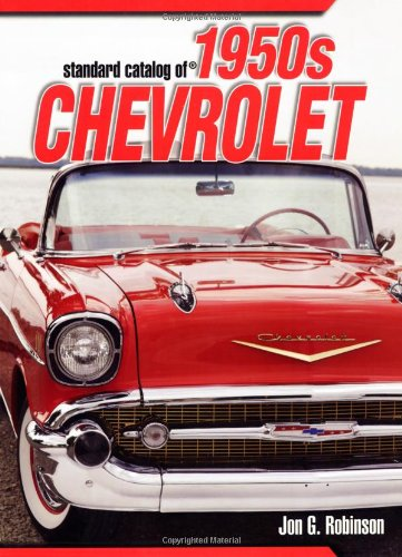 9780896891777: Standard Catalog of 1950s Chevrolet: The Ultimate Guide