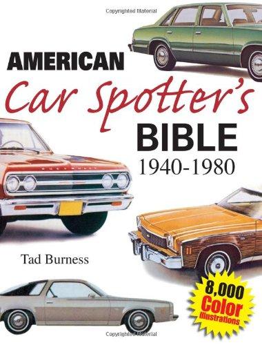 9780896891791: American Car Spotter's Bible 1940-1980
