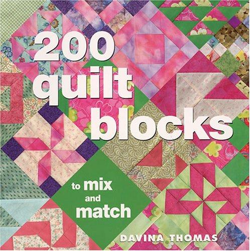 9780896892026: 200 Quilt Blocks to Mix & Match