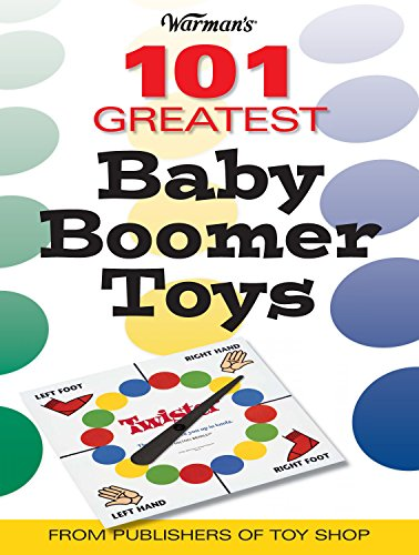 9780896892200: Warman's 101 Greatest Baby Boomer Toys